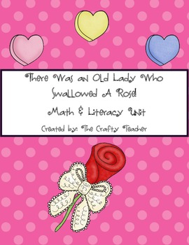 There Was An Old Lady Who Swallowed A Rose! Math & Literacy Unit