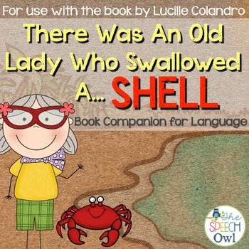 There Was An Old Lady Who Swallowed A Shell: A Book Compan
