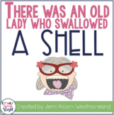 There Was An Old Lady Who Swallowed A Shell! Language Unit