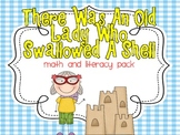 There Was An Old Lady Who Swallowed A Shell Math and Literacy Pack