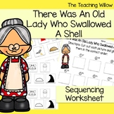 There Was An Old Lady Who Swallowed A Shell Sequencing Worksheet