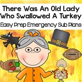 There Was An Old Lady Who Swallowed A Turkey- November Sub Plan