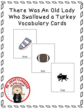 There Was An Old Lady Who Swallowed A Turkey Vocabulary Cards