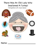 """There Was An Old Lady Who Swallowed A Turkey """"WH"""" question"""