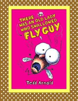 There Was An Old Lady Who Swallowed Fly Guy  --  A Reader's Theater