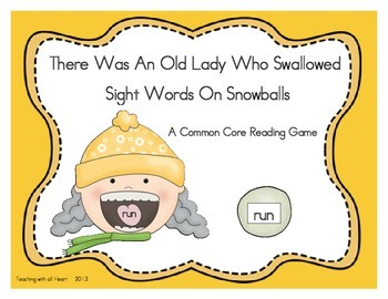 There Was An Old Lady Who Swallowed Sight Words On Snowballs