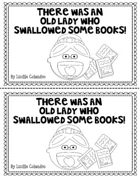 There Was An Old Lady Who Swallowed Some Books: Back to School Activites