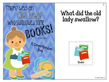 There Was An Old Lady Who Swallowed Some Books: Interactive Comprehension Book