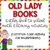There Was An Old Lady Who Swallowed Some Books & Other Back to School Activities
