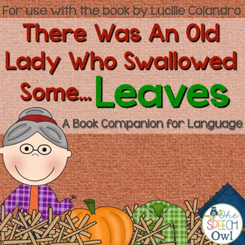 There Was An Old Lady Who Swallowed Some Leaves: Book Companion