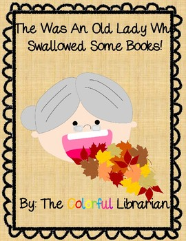 There Was an Old Lady Who Swallowed Some Leaves Story Words