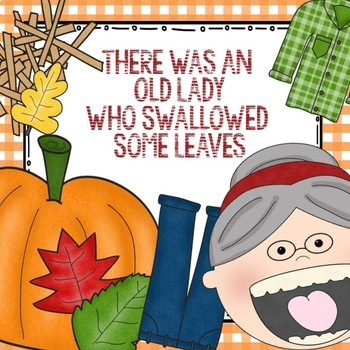 There Was An Old Lady Who Swallowed Some Leaves - for Kinder
