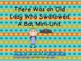 There Was An Old Lady Who Swallowed a Bat Mini-Unit