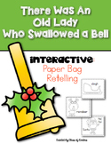Old Lady Who Swallowed a Bell {Interactive Retelling} Kindergarten & First Grade