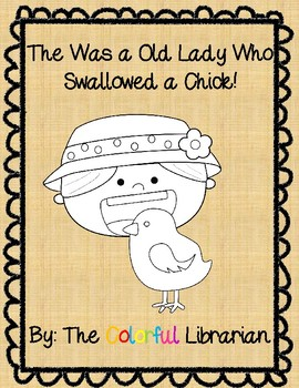 There Was an Old Lady Who Swallowed a Chick Story Words