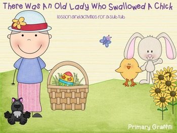 There Was An Old Lady Who Swallowed a Chick {Sub Tub}