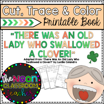 """""""There Was An Old Lady Who Swallowed a Clover"""" Cut, Trace & Color Printable Book"""