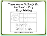 There Was An Old Lady Who Swallowed a Frog Story Retelling