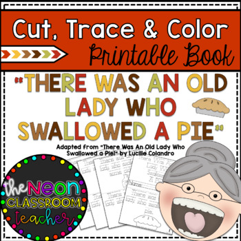 """There Was An Old Lady Who Swallowed a Pie"" Cut, Trace & Color Printable Book"