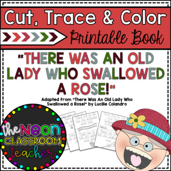 """There Was An Old Lady Who Swallowed a Rose"" Cut, Trace & Color Printable Book!"