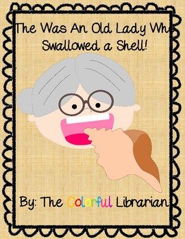 There Was an Old Lady Who Swallowed a Shell Story Words