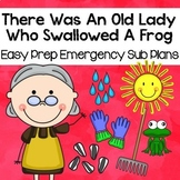 There Was An Old Lady Who Swallowed a Frog- Kindergarten April Sub Plans