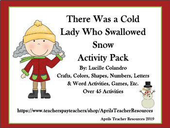 There Was a Cold Lady Who Swallowed Snow Winter Thematic Unit Story companion
