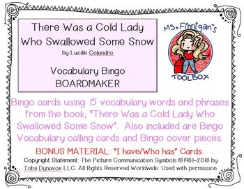 There Was a Cold Lady Who Swallowed Some Snow - BOARDMAKER Bingo Game