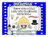 There Was a Cold Lady Who Swallowed Some Snow - Everything you need!