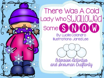 There Was a Cold Lady Who Swallowed Some Snow Extension Activties