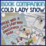 There Was a Cold Lady Who Swallowed Some Snow:  Language and Literacy