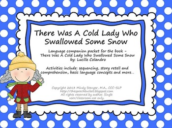 There Was a Cold Lady Who Swallowed Some Snow - Language Packet (Winter)