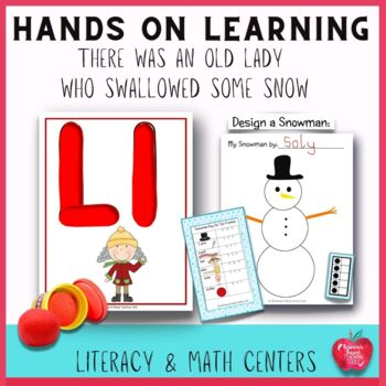 There Was An Old Lady Who Swallowed Some Snow Literacy & Math Center Activities
