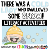 There Was a Cold Lady Who Swallowed Some Snow {Literacy Ac