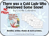 There Was a Cold Lady Who Swallowed Some Snow! {Literacy &