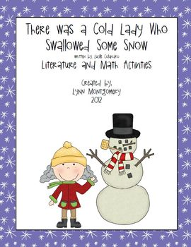 There Was a Cold Lady Who Swallowed Some Snow Literacy and Math Activities