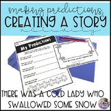 There Was a Cold Lady Who Swallowed Some Snow: Predictions