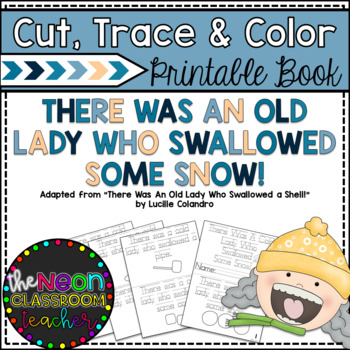 """""""There Was a Cold Lady Who Swallowed Some Snow!"""" Trace & Color Printable Book!"""