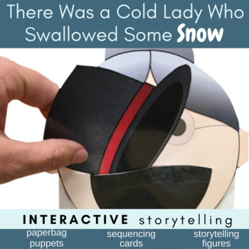 There Was a Cold Lady Who Swallowed Some Snow (Story Tell, Sequence, Puppets)