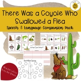 There Was a Coyote Who Swallowed a Flea Speech and Languag