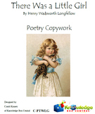 There Was a Little Girl - Poetry Copywork