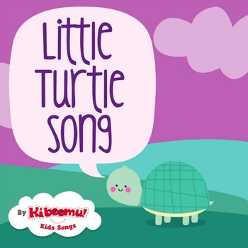 There Was a Little Turtle Song