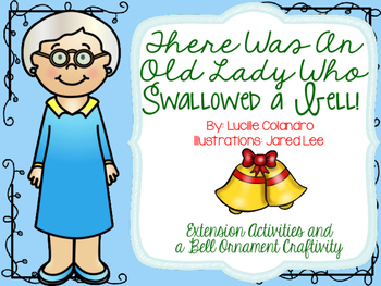 There Was an Old Lady Who Swallowed A Bell Extension Activities