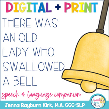 There Was an Old Lady Who Swallowed A Bell: Speech & Language  Activities