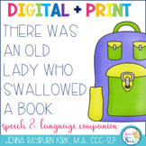 There Was an Old Lady Who Swallowed A Book: Speech & Language  Activities