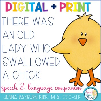 There Was an Old Lady Who Swallowed A Chick: Speech & Language  Activities