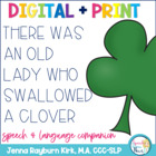 There Was an Old Lady Who Swallowed A Clover: Speech & Language  Activities