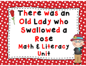 There Was an Old Lady Who Swallowed A Rose Math & Literacy Unit!