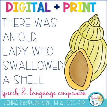 There Was an Old Lady Who Swallowed A Shell: Speech & Language  Activities