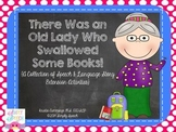There Was an Old Lady Who Swallowed Books: Speech & Language Story Activities
